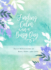 Finding Calm in a Busy Day